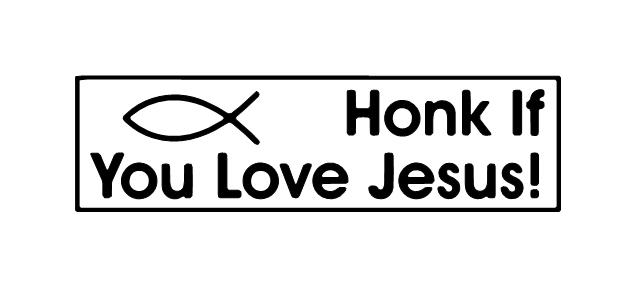Vaizdo rezultatas pagal užklausą honk if you love jesus